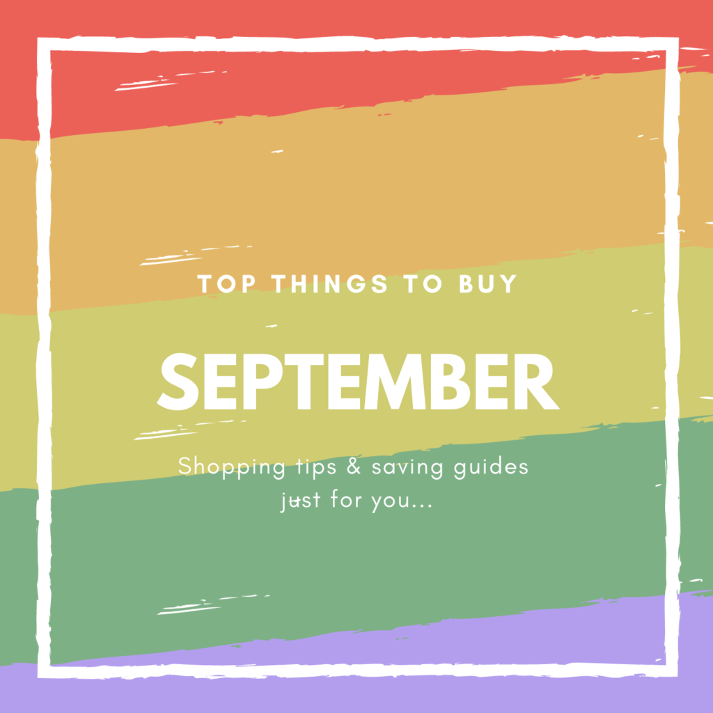 September What to Buy and What Not to Buy
